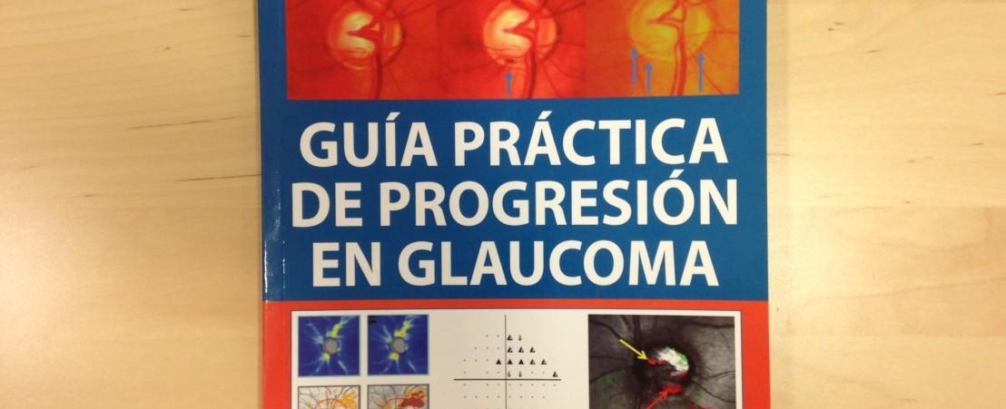 El Dr. Antón y la Dra. Ayala participan en la redacción de la Guía práctica de progresión en glaucoma