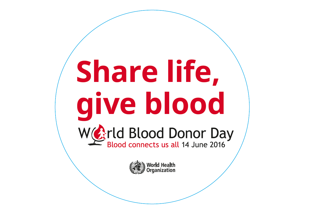 World Blood Donor Day 2016: Blood connects us all