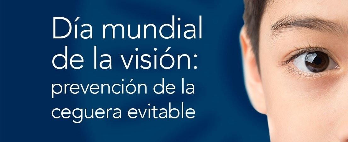 Día Mundial de la visión: prevención de la ceguera evitable