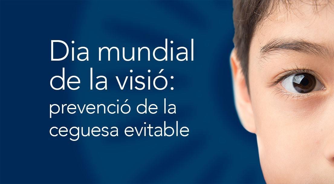 Dia mundial de la visió: prevenció de la ceguesa evitable