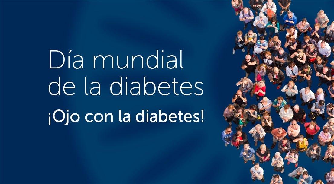 Día Mundial de la Diabetes 2017. ¡Ojo con la diabetes!
