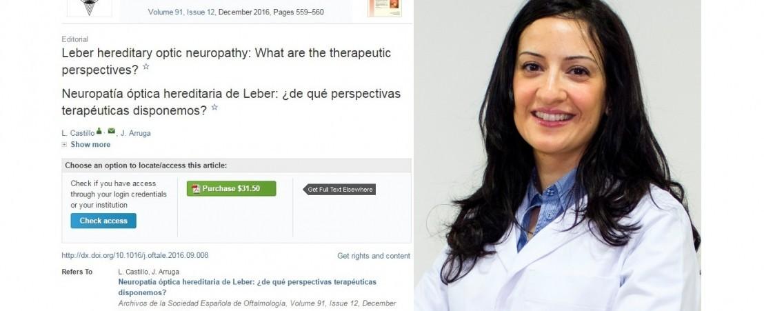 الدكتورة كاستيلو تنشر مقالاً عن وجهات النظر المطروحة حول علاج مرض أعتلال ليبر العصبي الوراثي البصري في ملفات الجمعية الأسبانية لطب العيون