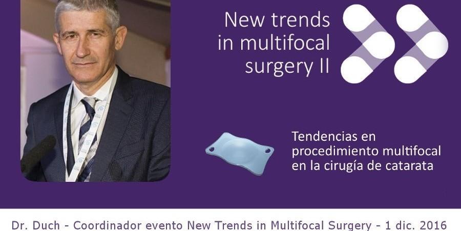 Dr. Duch sobre la trifocalitat, tendència en lents multifocals per a la cirurgia de cataractes