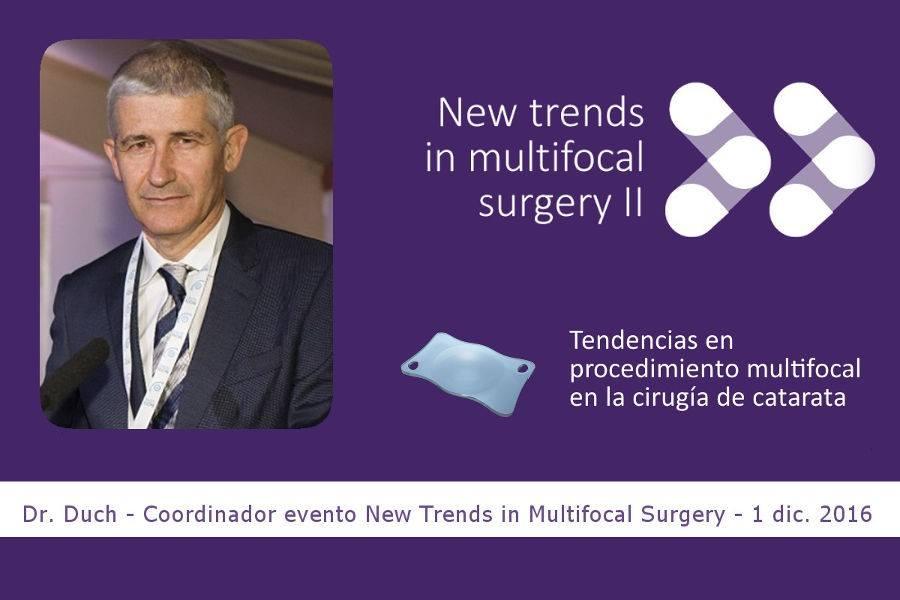 El Dr. Duch sobre la trifocalidad, tendencia en lentes multifocales para la cirugía de cataratas