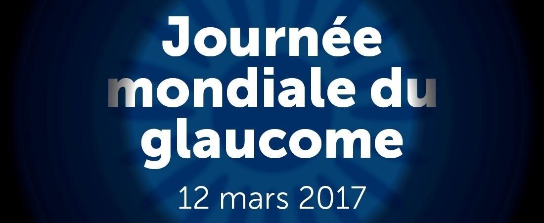 Journée mondiale du glaucome 2017