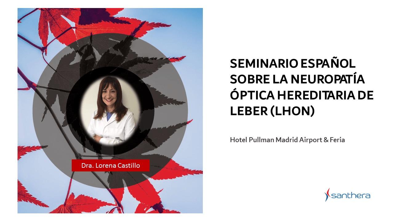 Врач Dra. Castillo руководит организацией первого в Испании семинара по LHON