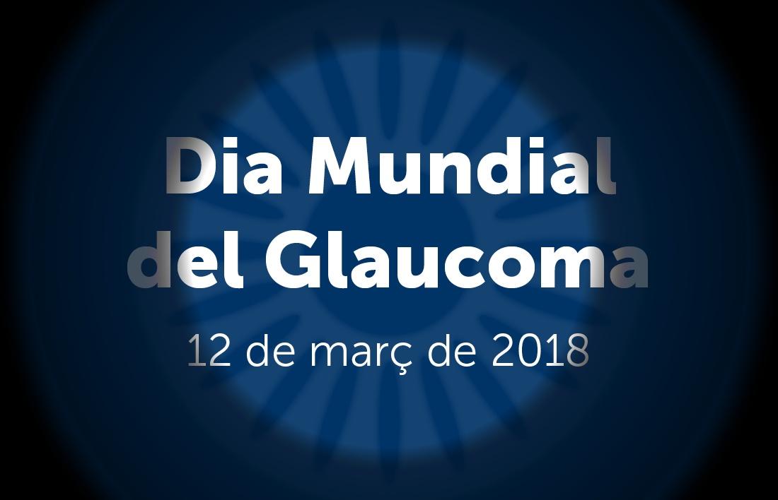 Dia mundial del Glaucoma 2018