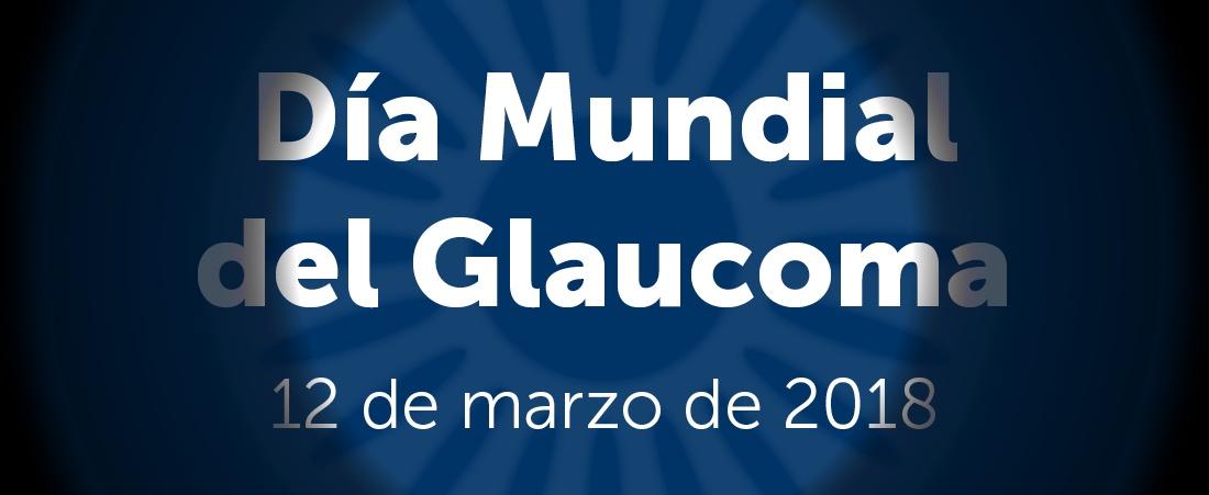 Día mundial del Glaucoma 2018