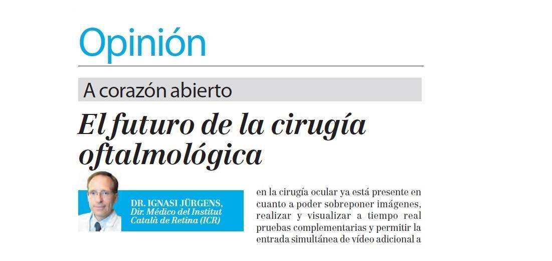 El Dr. Jürgens publica un artículo sobre el futuro de la cirugía oftalmológica en la Gaceta Médica