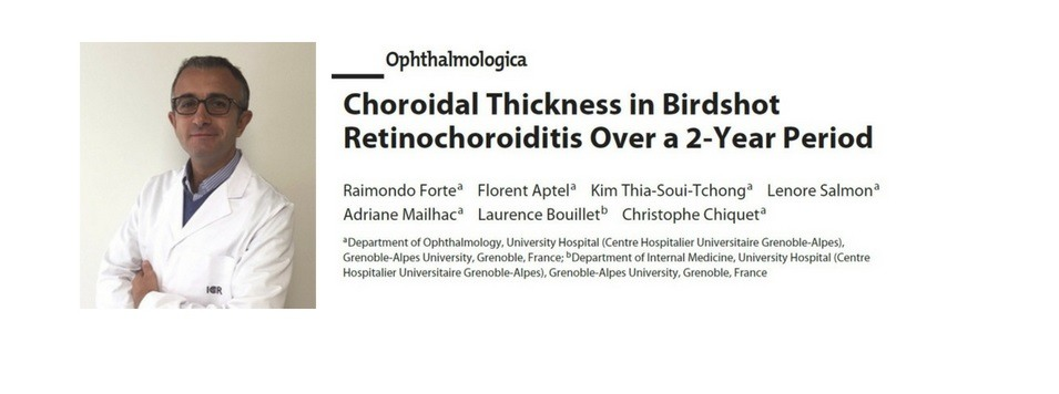 El Dr. Forte publica un artículo sobre el grosor coroideo en los pacientes con Birdshot en la revista científica Ophthalmologica