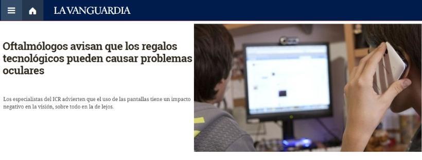 La Vanguardia, El Diario.es i altres mitjans de comunicació recullen el testimoni d'oftalmòlegs de l'ICR sobre l'impacte en la visió dels  dispositius tecnològics