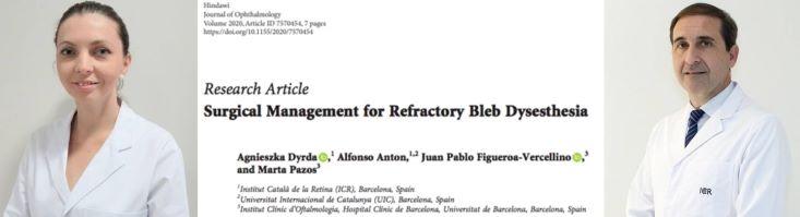 La Dra. Dyrda i el Dr. Antón publiquen un article sobre l'ampolla de filtració disestèsica