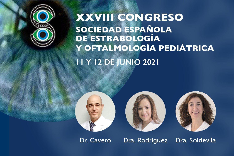 Los departamentos de Pediatría y Estrabismo participan en el XXVIII Congreso de la SEEOP